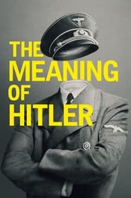 Streaming sources for The Meaning of Hitler