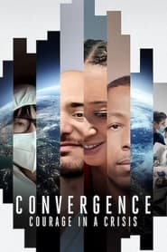 Convergence Courage in a Crisis Poster