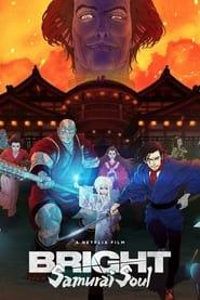 Bright Samurai Soul Poster