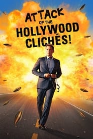 Attack of the Hollywood Cliches Poster