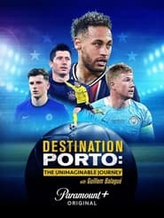 Destination Porto The Unimaginable Journey