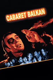 Streaming sources for Cabaret Balkan