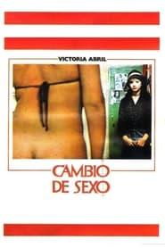 Streaming sources for Cambio de sexo