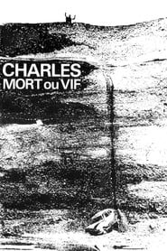 Streaming sources for Charles Dead or Alive
