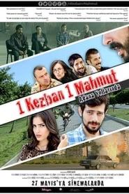 1 Kezban 1 Mahmut Adana Yollarinda