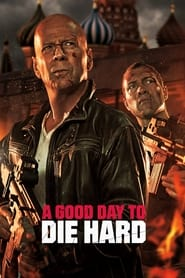 Streaming sources for A Good Day to Die Hard