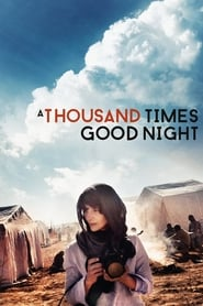 A Thousand Times Good Night Poster