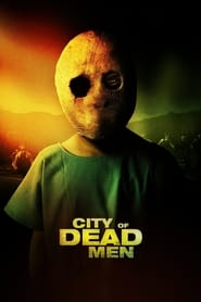 Streaming sources for City of Dead Men