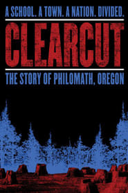 Streaming sources for Clear Cut The Story of Philomath Oregon