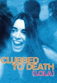 Streaming sources for Clubbed to Death Lola