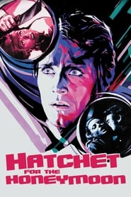 Streaming sources for Hatchet for the Honeymoon