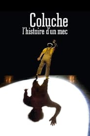 Streaming sources for Coluche lhistoire dun mec