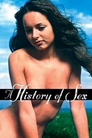 Streaming sources for A History of Sex