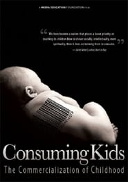 Streaming sources for Consuming Kids The Commercialization of Childhood