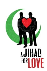 Streaming sources for A Jihad for Love