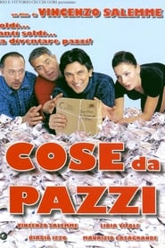 Streaming sources for Cose da pazzi