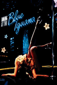 Streaming sources for Dancing at the Blue Iguana
