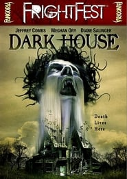 Streaming sources for Dark House