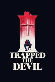 Streaming sources for I Trapped the Devil