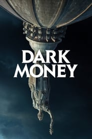 Streaming sources for Dark Money