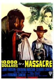 10000 Dollars for a Massacre