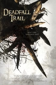 Streaming sources for Deadfall Trail
