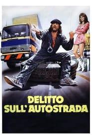 Streaming sources for Delitto sullautostrada