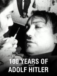 100 Jahre Adolf Hitler  Die letzte Stunde im Fhrerbunker Poster