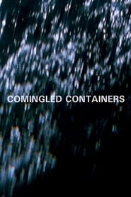 Streaming sources for Comingled Containers