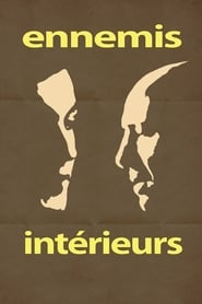Streaming sources for Ennemis intrieurs