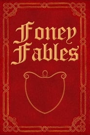 Streaming sources for Foney Fables