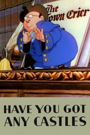 Have You Got Any Castles Poster