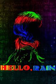 Hello Rain Poster
