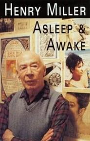 Henry Miller Asleep  Awake Poster