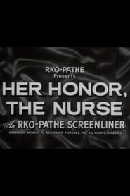 Her Honor the Nurse