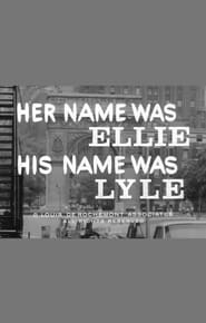Her Name Was Ellie His Name Was Lyle