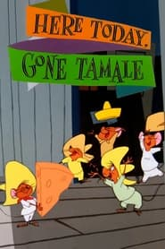 Here Today Gone Tamale