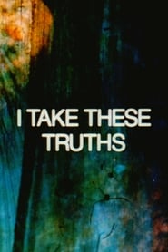 Streaming sources for I Take These Truths