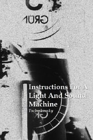 Streaming sources for Instructions for a Light and Sound Machine