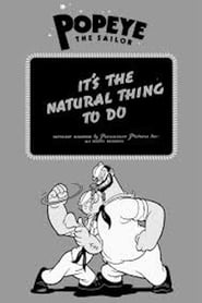 Streaming sources for Its the Natural Thing to Do