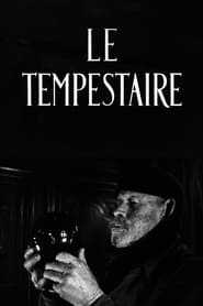 Streaming sources for Le tempestaire