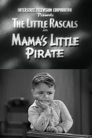 Streaming sources for Mamas Little Pirate