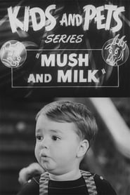 Streaming sources for Mush and Milk