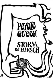 Streaming sources for Peyote Queen