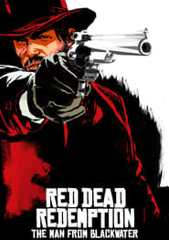 Streaming sources for Red Dead Redemption The Man from Blackwater