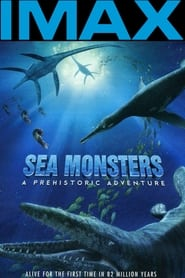 Streaming sources for Sea Monsters A Prehistoric Adventure
