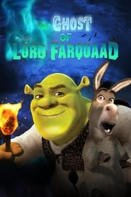 Streaming sources for The Ghost of Lord Farquaad