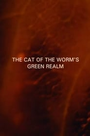 Streaming sources for The Cat of the Worms Green Realm
