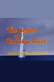 Streaming sources for The Legend of Rockabye Point