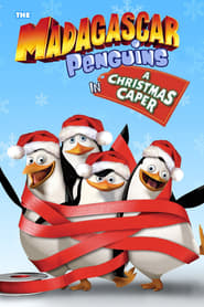 Streaming sources for The Madagascar Penguins in a Christmas Caper